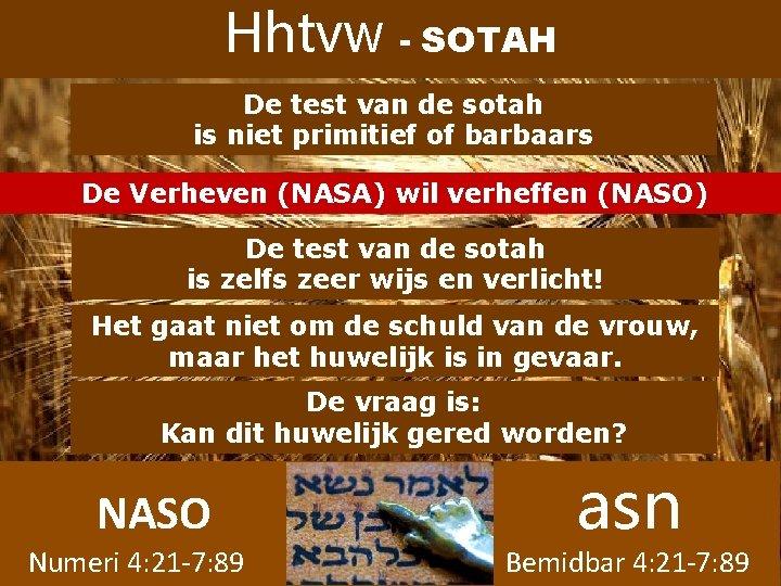 Hhtvw - SOTAH De test van de sotah is niet primitief of barbaars De