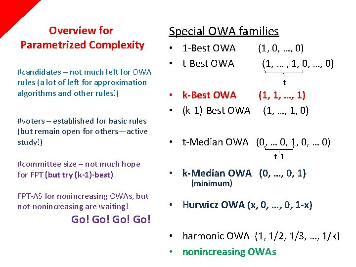 Overview for Parametrized Complexity #candidates – not much left for OWA rules (a lot