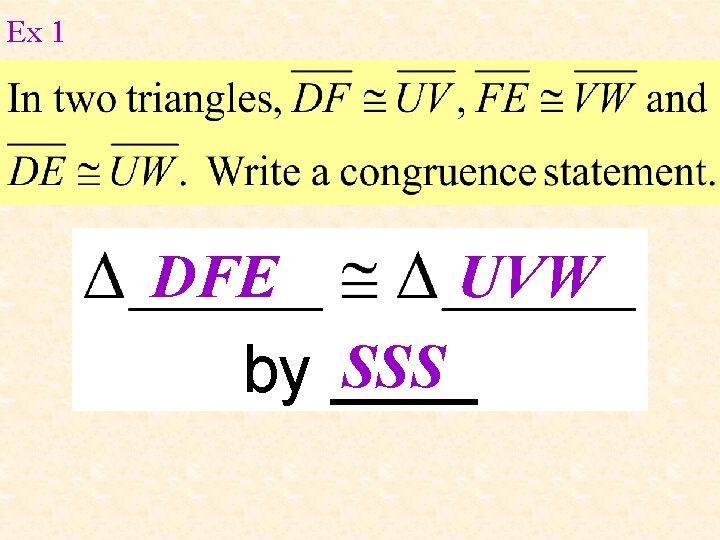 Ex 1 DFE UVW SSS by ____