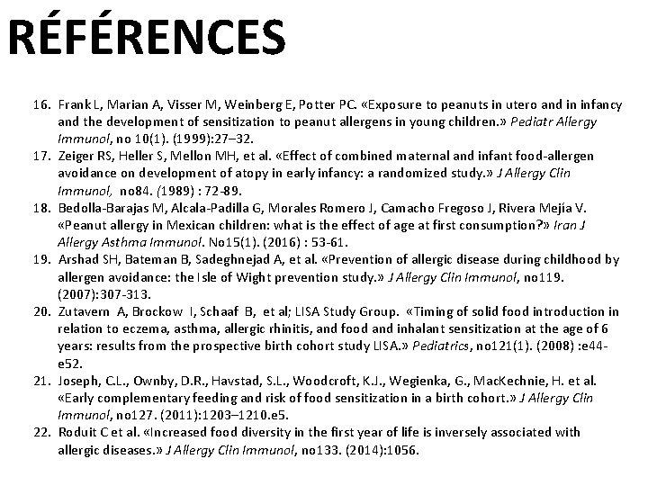 RÉFÉRENCES 16. Frank L, Marian A, Visser M, Weinberg E, Potter PC. «Exposure to