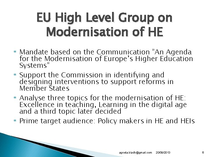 """EU High Level Group on Modernisation of HE Mandate based on the Communication """"An"""