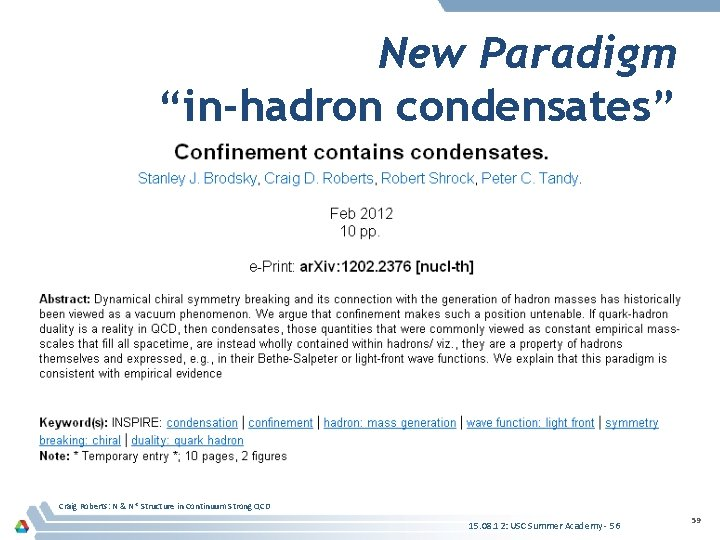 """New Paradigm """"in-hadron condensates"""" Craig Roberts: N & N* Structure in Continuum Strong QCD"""