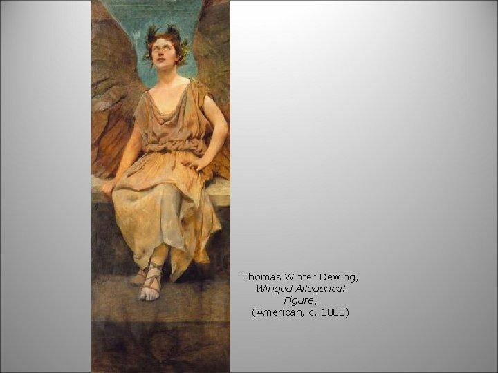 Thomas Winter Dewing, Winged Allegorical Figure, (American, c. 1888)