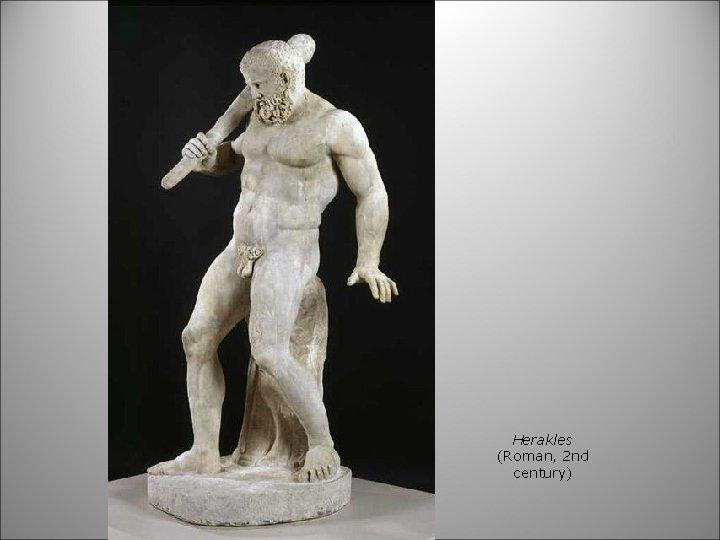 Herakles (Roman, 2 nd century)
