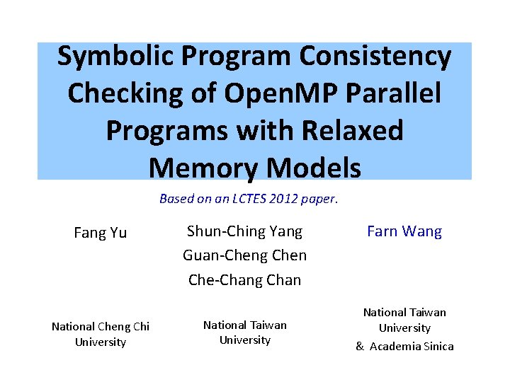 Symbolic Program Consistency Checking of Open. MP Parallel Programs with Relaxed Memory Models Based