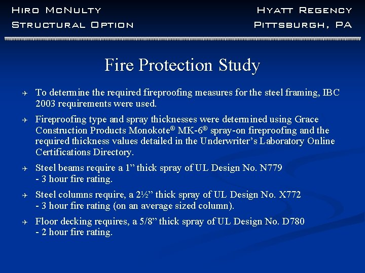 Hiro Mc. Nulty Structural Option Hyatt Regency Pittsburgh, PA Fire Protection Study Q To