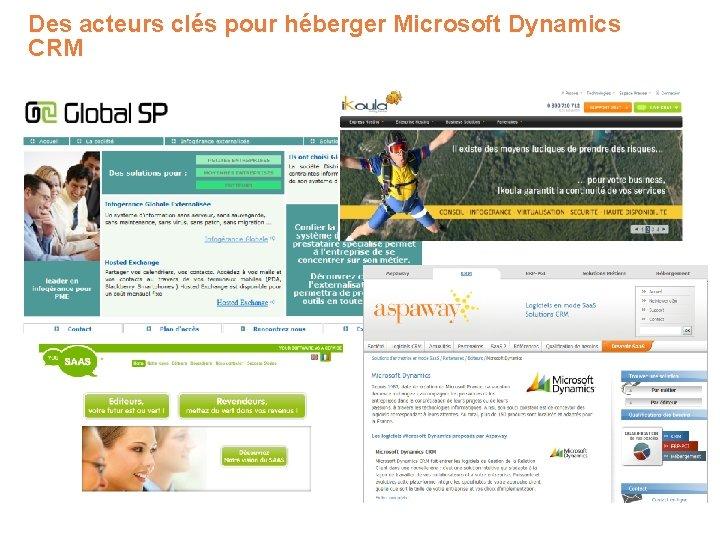 Des acteurs clés pour héberger Microsoft Dynamics CRM
