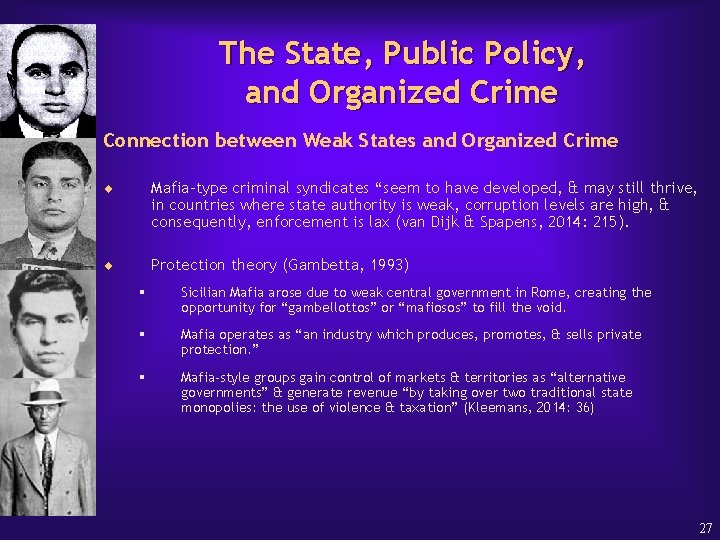 The State, Public Policy, and Organized Crime Connection between Weak States and Organized Crime