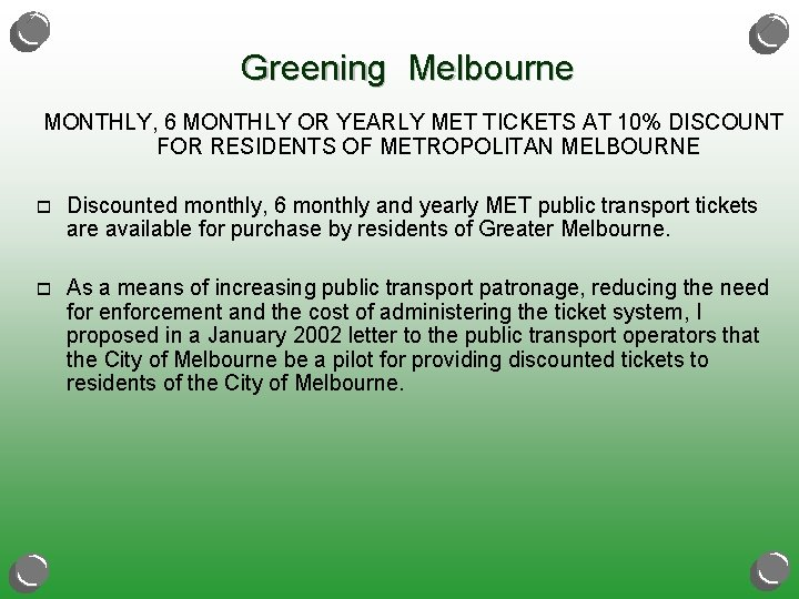 Greening Melbourne MONTHLY, 6 MONTHLY OR YEARLY MET TICKETS AT 10% DISCOUNT FOR RESIDENTS