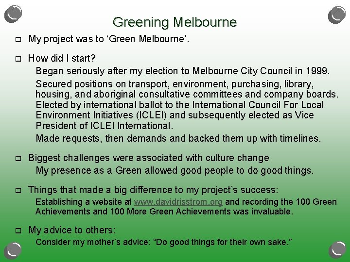 Greening Melbourne o My project was to 'Green Melbourne'. o How did I start?
