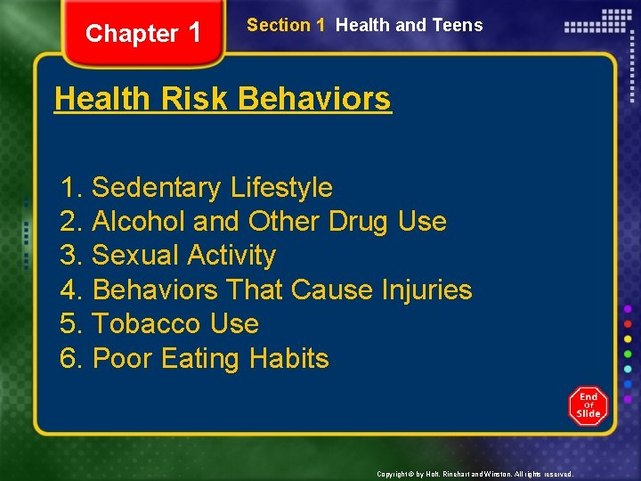 Chapter 1 Section 1 Health and Teens Health Risk Behaviors 1. Sedentary Lifestyle 2.