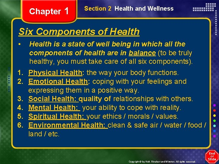 Chapter 1 Section 2 Health and Wellness Six Components of Health • Health is