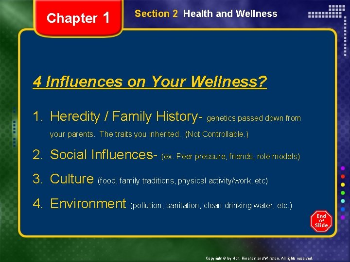 Chapter 1 Section 2 Health and Wellness 4 Influences on Your Wellness? 1. Heredity
