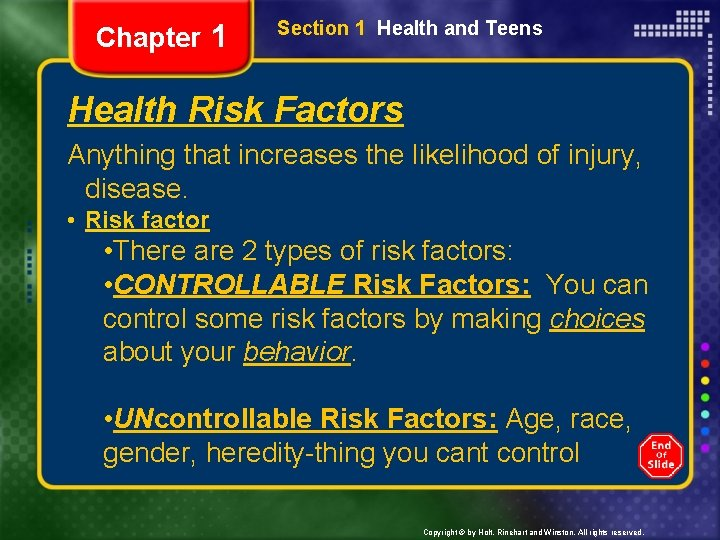 Chapter 1 Section 1 Health and Teens Health Risk Factors Anything that increases the