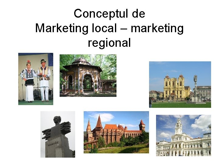 Conceptul de Marketing local – marketing regional