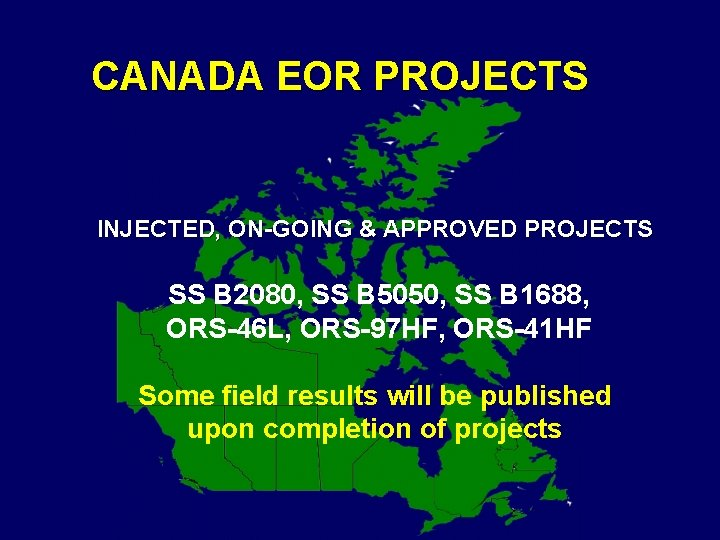 CANADA EOR PROJECTS INJECTED, ON-GOING & APPROVED PROJECTS SS B 2080, SS B 5050,