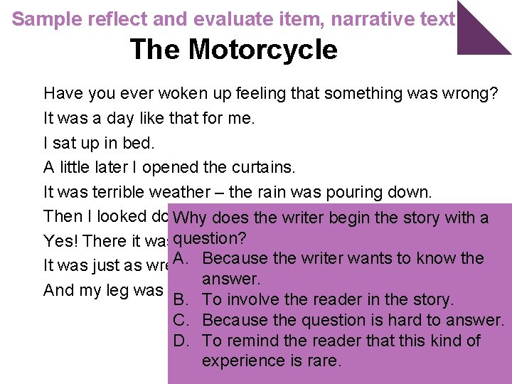 Sample reflect and evaluate item, narrative text The Motorcycle Have you ever woken up
