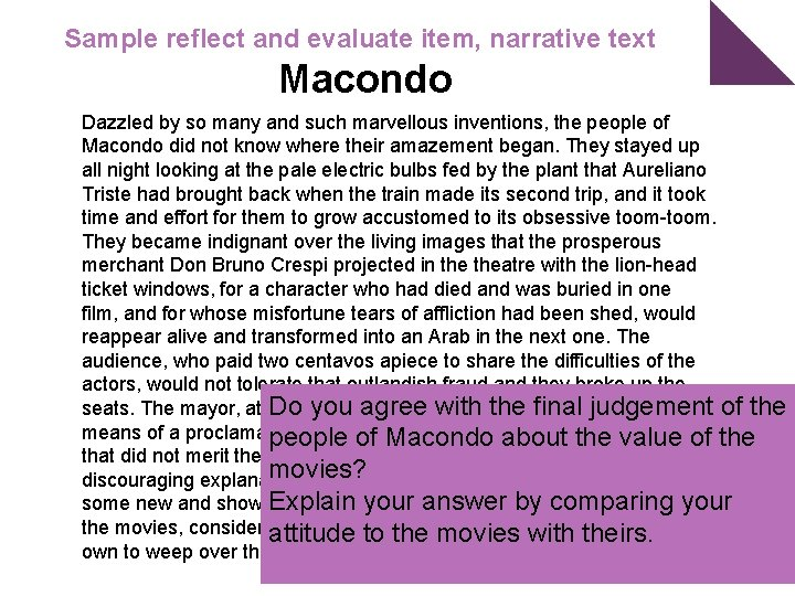 Sample reflect and evaluate item, narrative text Macondo Dazzled by so many and such