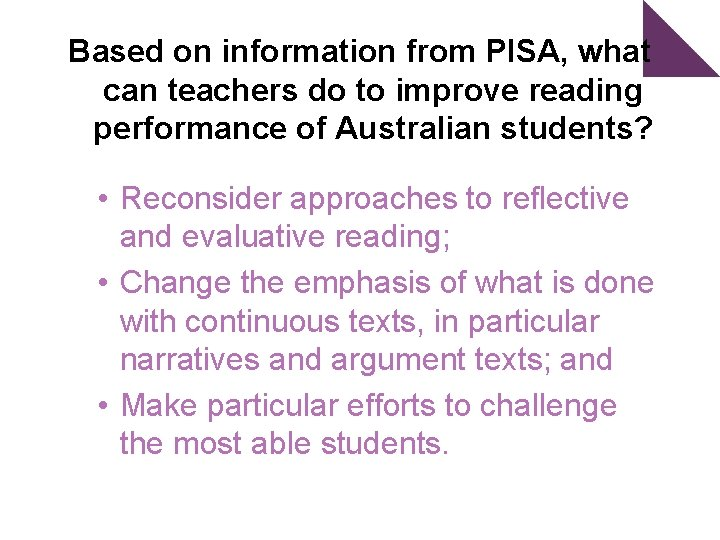 Based on information from PISA, what can teachers do to improve reading performance of