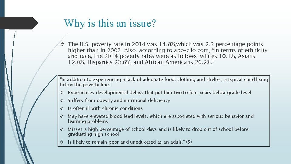 Why is this an issue? The U. S. poverty rate in 2014 was 14.