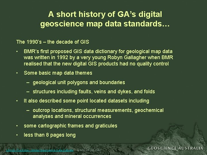 A short history of GA's digital geoscience map data standards… The 1990's – the