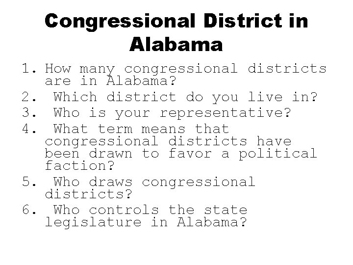 Congressional District in Alabama 1. How many congressional districts are in Alabama? 2. Which