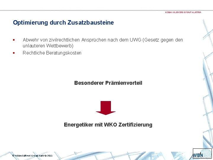 Optimierung durch Zusatzbausteine § Abwehr von zivilrechtlichen Ansprüchen nach dem UWG (Gesetz gegen den