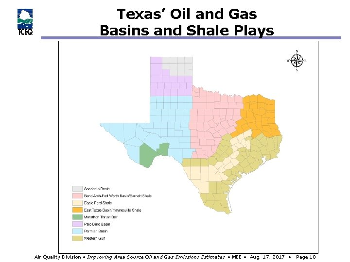 Texas' Oil and Gas Basins and Shale Plays Air Quality Division • Improving Area