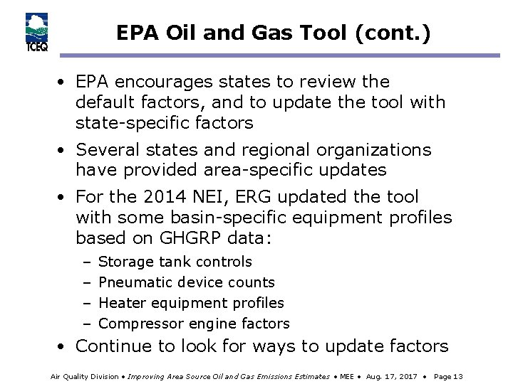 EPA Oil and Gas Tool (cont. ) • EPA encourages states to review the