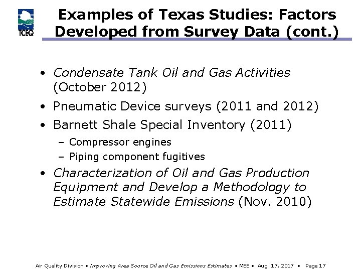 Examples of Texas Studies: Factors Developed from Survey Data (cont. ) • Condensate Tank