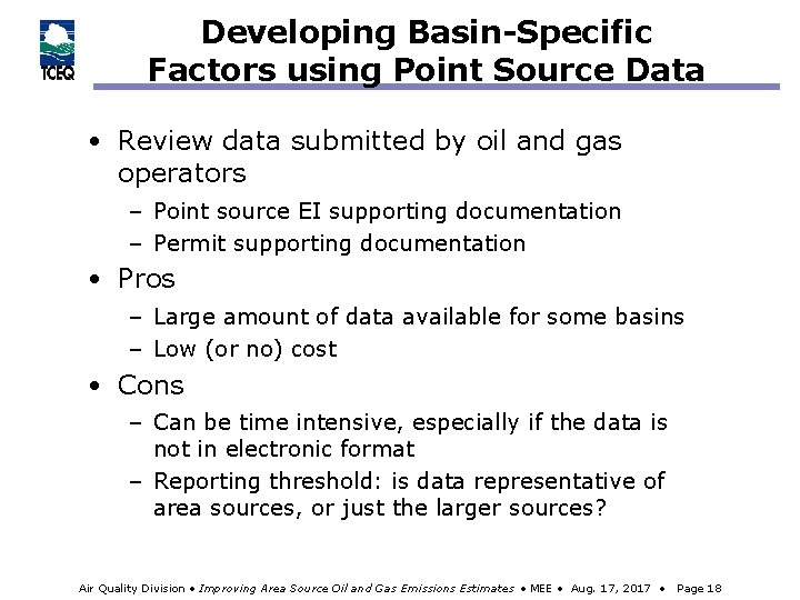 Developing Basin-Specific Factors using Point Source Data • Review data submitted by oil and