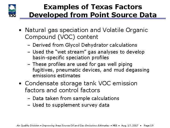 Examples of Texas Factors Developed from Point Source Data • Natural gas speciation and