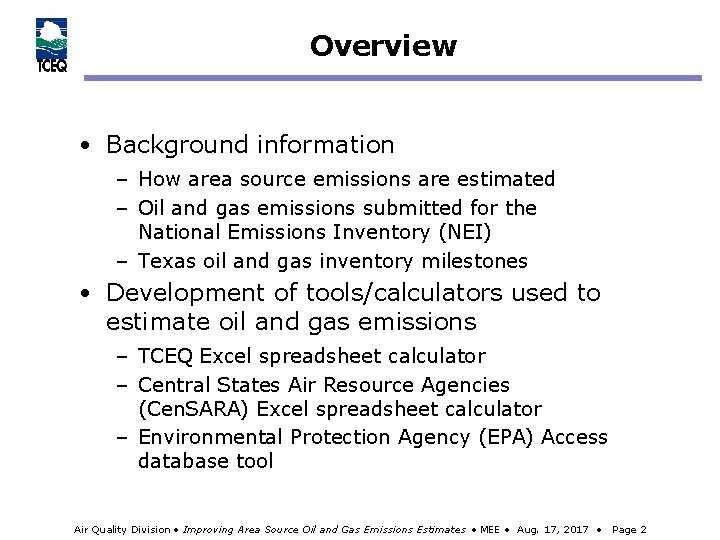 Overview • Background information – How area source emissions are estimated – Oil and