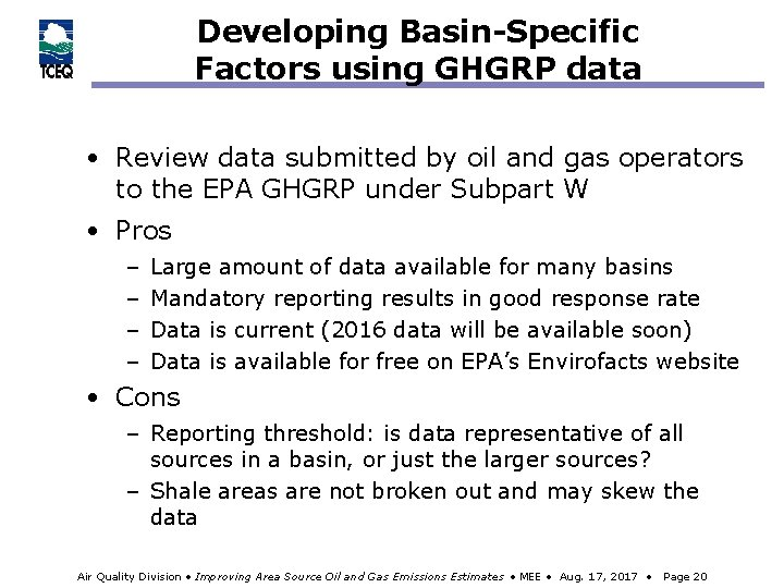 Developing Basin-Specific Factors using GHGRP data • Review data submitted by oil and gas