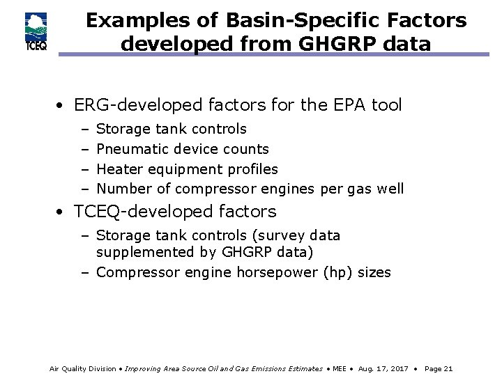 Examples of Basin-Specific Factors developed from GHGRP data • ERG-developed factors for the EPA