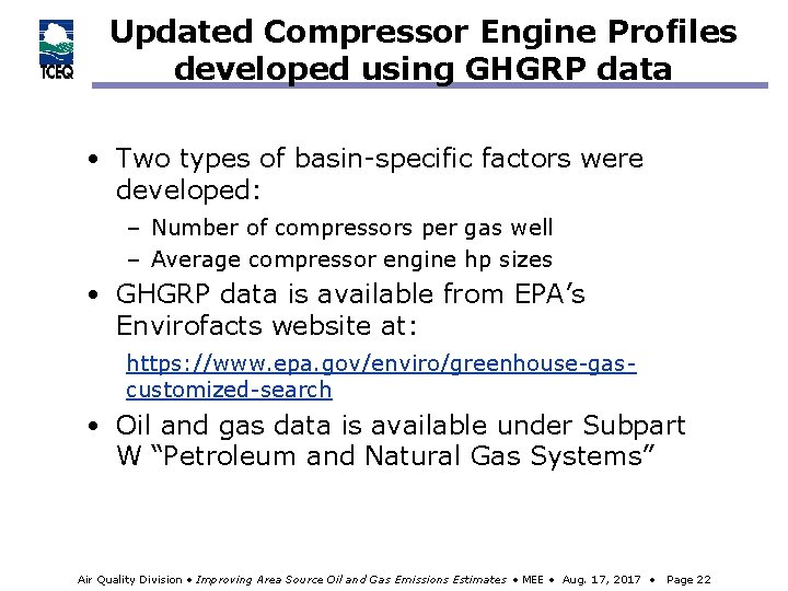 Updated Compressor Engine Profiles developed using GHGRP data • Two types of basin-specific factors