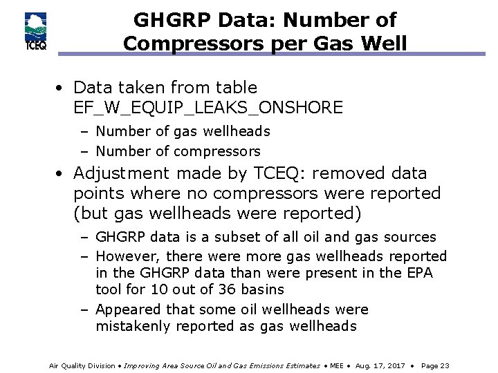 GHGRP Data: Number of Compressors per Gas Well • Data taken from table EF_W_EQUIP_LEAKS_ONSHORE