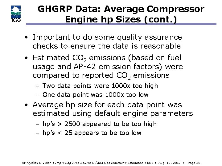 GHGRP Data: Average Compressor Engine hp Sizes (cont. ) • Important to do some