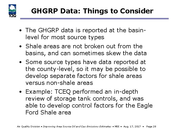 GHGRP Data: Things to Consider • The GHGRP data is reported at the basinlevel