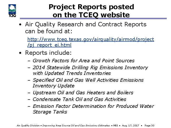 Project Reports posted on the TCEQ website • Air Quality Research and Contract Reports