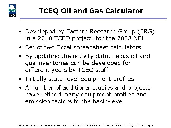 TCEQ Oil and Gas Calculator • Developed by Eastern Research Group (ERG) in a