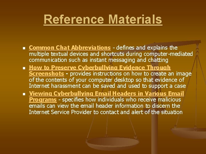 Reference Materials n n n Common Chat Abbreviations - defines and explains the multiple