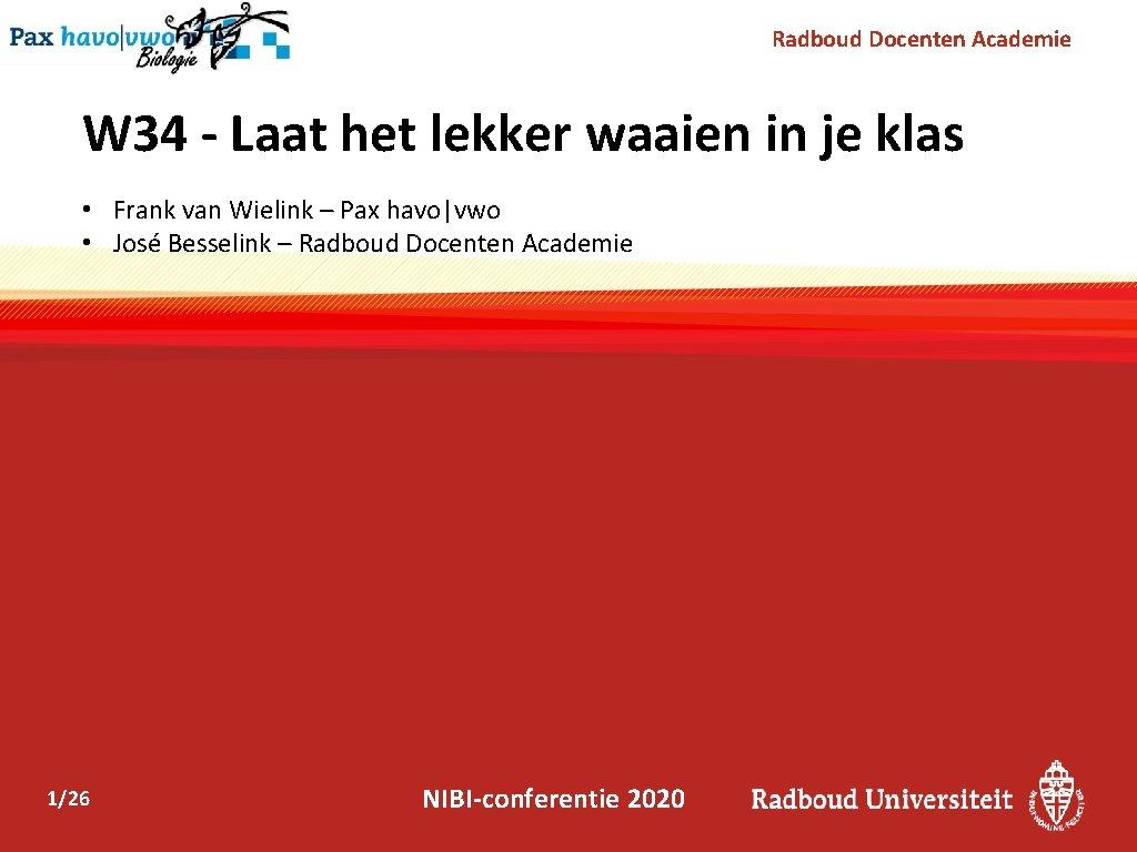 Radboud Docenten Academie W 34 - Laat het lekker waaien in je klas •