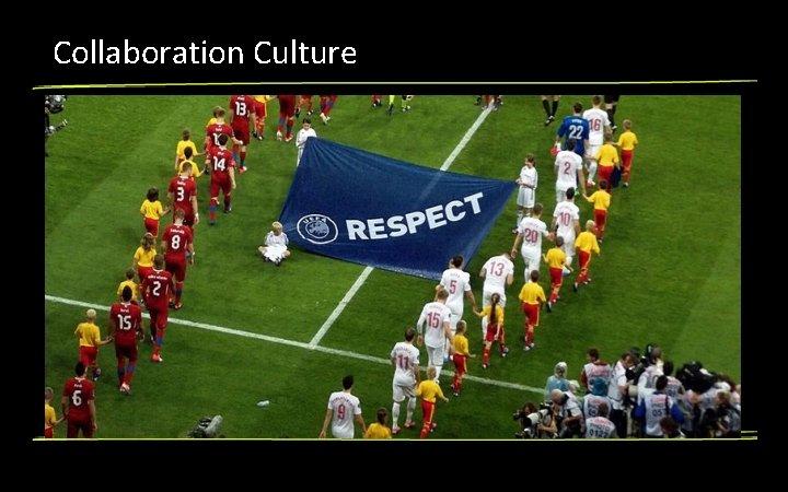 Collaboration Culture