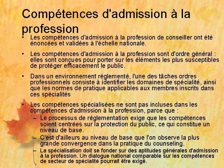 Compétences d'admission à la profession • Les compétences d'admission à la profession de conseiller