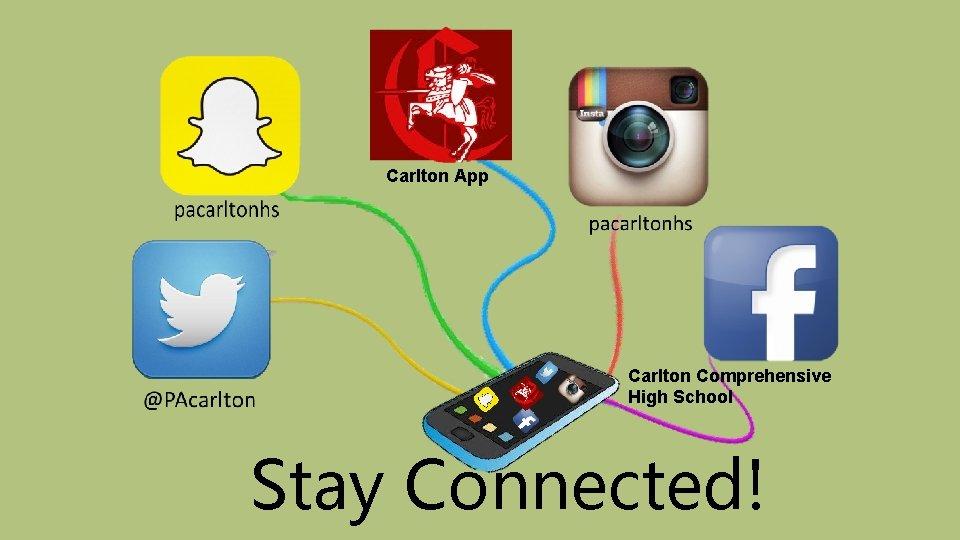 Carlton App Carlton Comprehensive High School Stay Connected!