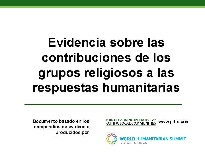 Evidencia sobre las contribuciones de los grupos religiosos a las respuestas humanitarias Documento basado
