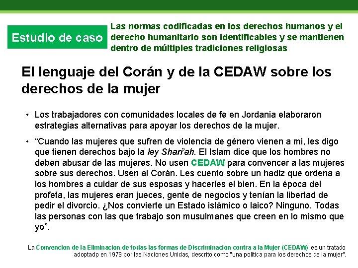 Estudio de caso Las normas codificadas en los derechos humanos y el derecho humanitario