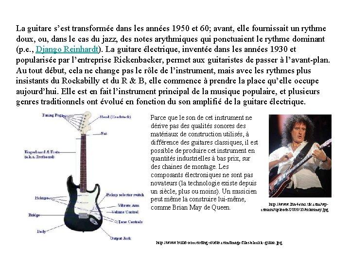 La guitare s'est transformée dans les années 1950 et 60; avant, elle fournissait un