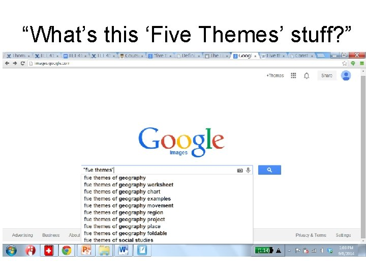 """""""What's this 'Five Themes' stuff? """""""